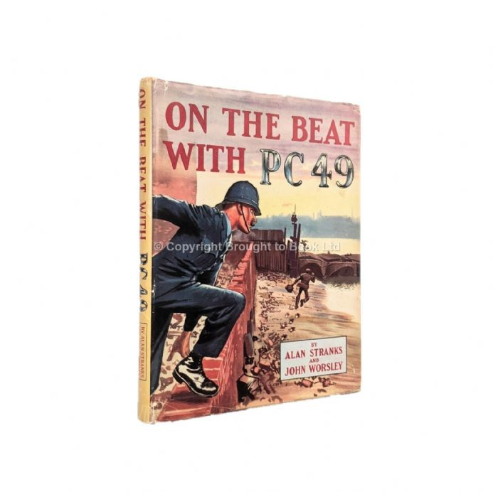 On the Beat with P.C. 49 by Alan Stranks and John Worsley​​​​​​​ First Edition Preview Publications